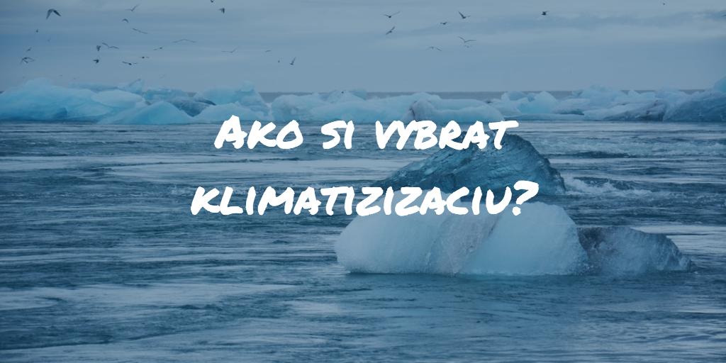 Ako si vybrať klimatizáciu? Veľký test najlepších klimatizácií roku 2018!