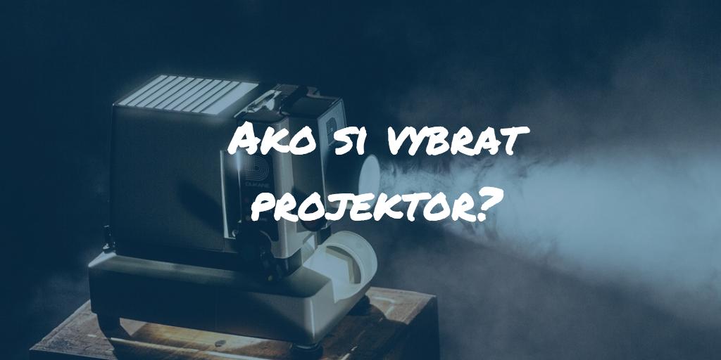 Ako vybrať projektor? Veľký test najlepších projektorov roku 2018!