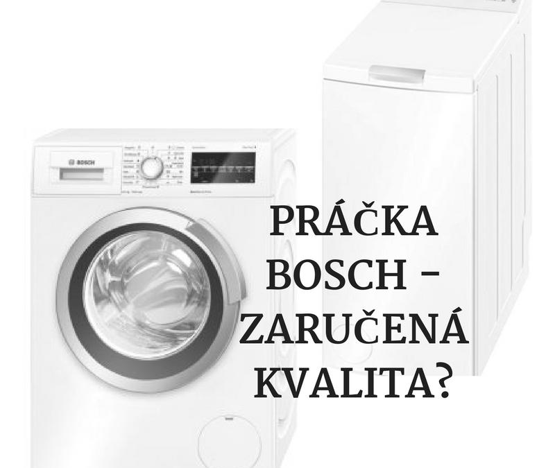 Práčka Bosch – zaručená kvalita?