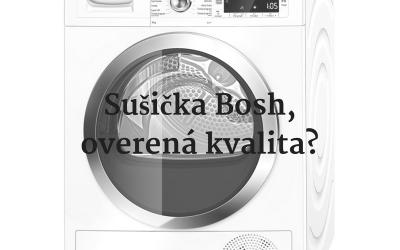 Sušička Bosh, overená kvalita?