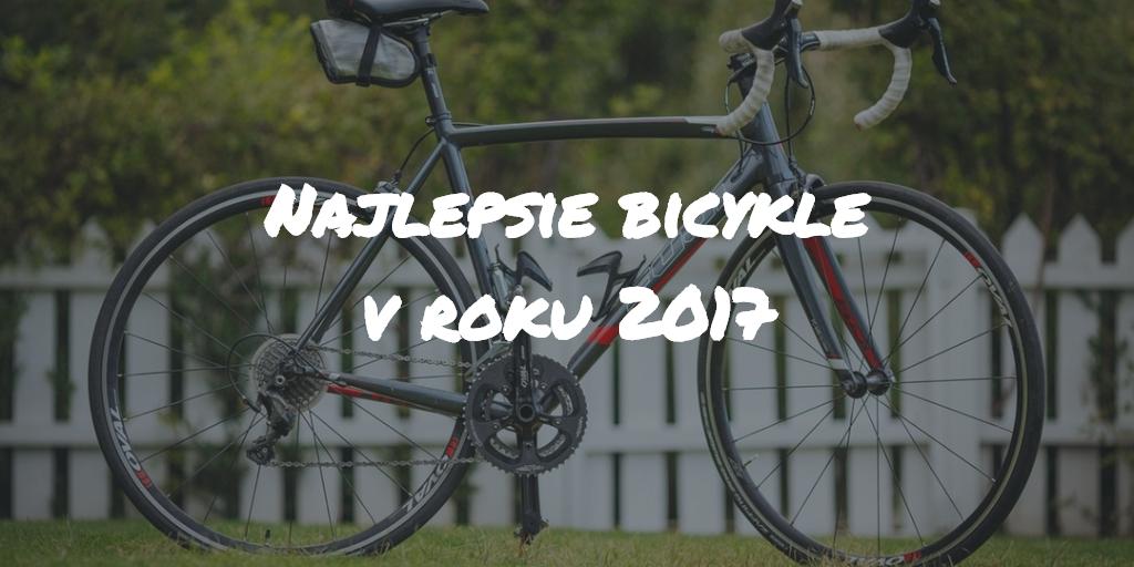 Najlepšie bicykle v roku 2018